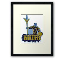 What You Talking About Rillis? Framed Print