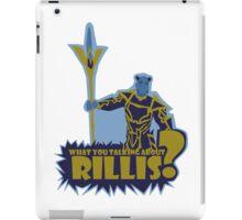 What You Talking About Rillis? iPad Case/Skin