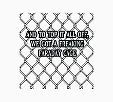 Freaking Faraday cage! Holzmann Womens Fitted T-Shirt