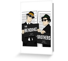 The Bending Bros Greeting Card