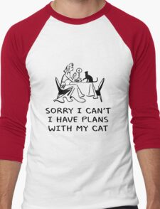 SORRY I CAN'T, I HAVE PLANS WITH MY CAT Men's Baseball ¾ T-Shirt