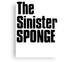 The Sinister Sponge Canvas Print