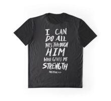 Philippians 4:13 II Graphic T-Shirt