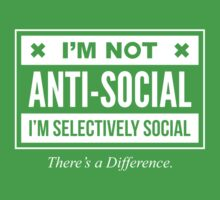 I'm Not Anti- Social, Just Selectively Social - Funny Introvert T shirt Baby Tee