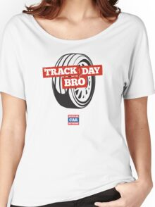 Track Day Bro Women's Relaxed Fit T-Shirt