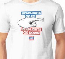 Headlights go UP, Headlights go DOWN! Unisex T-Shirt