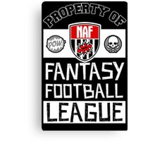 Property of Fantasy Football League Canvas Print