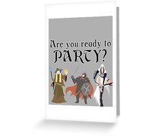 Are You Ready To Party? - Trine Greeting Card