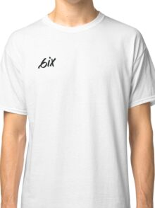 6ix (on the side) Classic T-Shirt