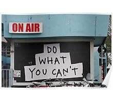 Do What You Can't! Poster