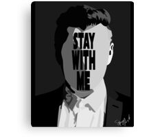 Stay With Me. Canvas Print