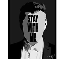 Stay With Me. Photographic Print