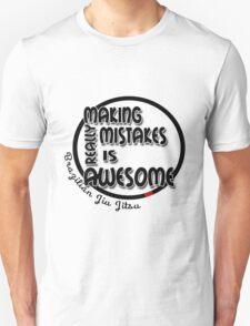 BJJ Brazilian Jiu Jitsu - making mistakes Unisex T-Shirt