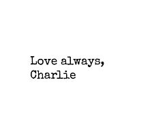 Love Always, Charlie by rxdshtclothing