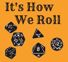 It's How We Roll - Dungeons and Dragons by Rai Ball (Rai's Gently Used Books)