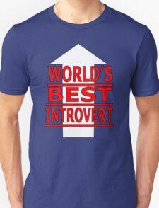 world's best inrovert Unisex T-Shirt