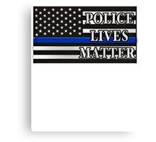 All Lives Matter T-shirt - Police Lives Matter shirt  Canvas Print