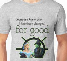 For good - Wicked lyrics Unisex T-Shirt