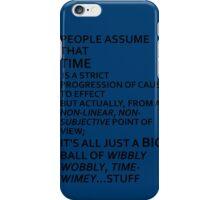 Wibbly Wobbly, Timey-Wimey....Stuff iPhone Case/Skin