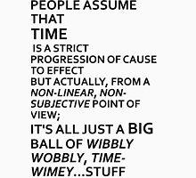 Wibbly Wobbly, Timey-Wimey....Stuff Unisex T-Shirt