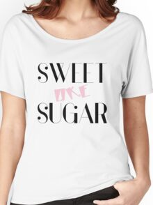 Sweet Like Sugar - Funny and cool Girly design by Sago Women's Relaxed Fit T-Shirt