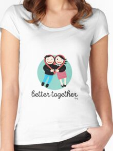 better together Women's Fitted Scoop T-Shirt