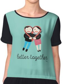 better together Chiffon Top
