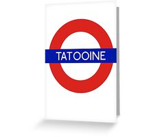 Fandom Tube- TATOOINE Greeting Card