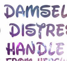 I'm a Damsel, I'm In Distress Sticker