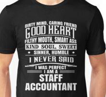 i never said i was perfect i am an accountant Unisex T-Shirt