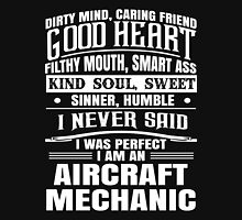 i never said i was perfect i am an aircraft Unisex T-Shirt