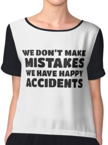 Bob Ross Cool Quote Happy Chill Peace Chiffon Top