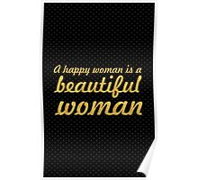 A Happy women... Inspirational Quote Poster