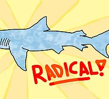 Totally Rad Shark! by Jonah Freeman