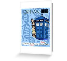 Orphan Who Greeting Card