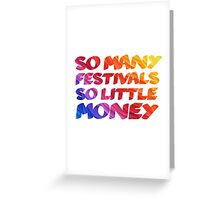 Music Festivals Quote Cool Funny Youth Greeting Card
