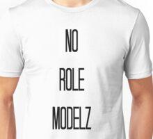No Role Modelz Unisex T-Shirt