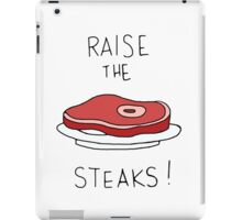 Raise the Steaks! iPad Case/Skin