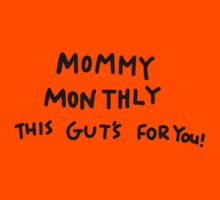 Mommy Monthly This Gut's For You! Kids Clothes