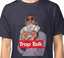 Trap Talk Classic T-Shirt