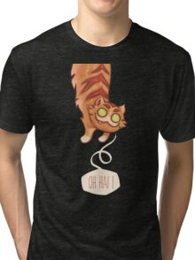 Oh hai ! Tri-blend T-Shirt