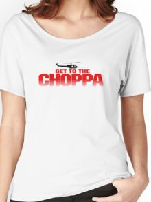 GET TO THE CHOPPA - PREDATOR  Women's Relaxed Fit T-Shirt