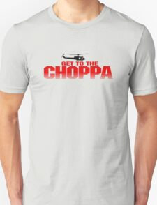 GET TO THE CHOPPA - PREDATOR  Unisex T-Shirt