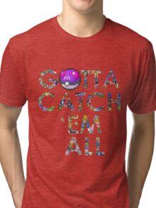 Pokemon - Gotta catch 'em all! Tri-blend T-Shirt