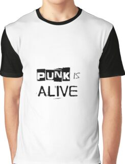 Punk Is Alive Graphic T-Shirt
