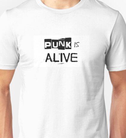 Punk Is Alive Unisex T-Shirt
