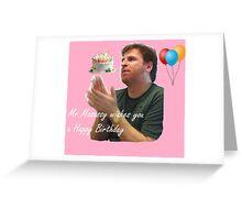 Mr. Masassy birthday  Greeting Card