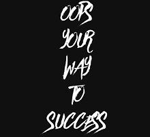 Oops your way to success  Unisex T-Shirt