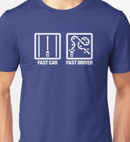 Fast Car - Fast Driver (4) Unisex T-Shirt