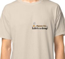 Smoking Quotes Classic T-Shirt
